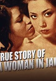 True Story of a Woman in Jail: Sex Hell Erotik Film