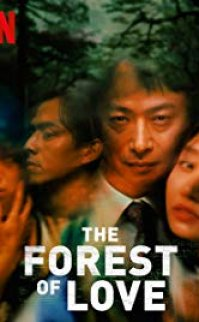 The Forest of Love 2019 izle