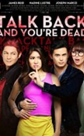 Talk Back and You're Dead 2014 izle